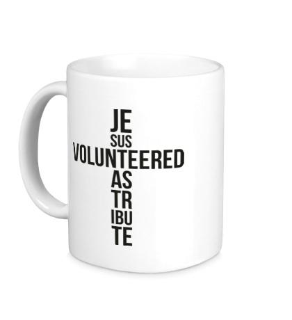 Керамическая кружка Jesus Volunteered