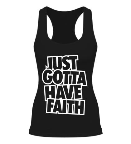 Женская борцовка Just Gotta Have Faith