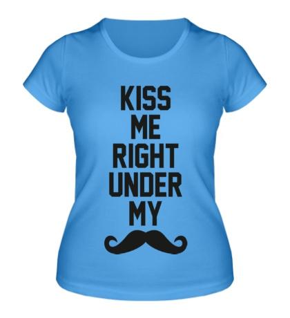 Женская футболка Kiss me under mustache