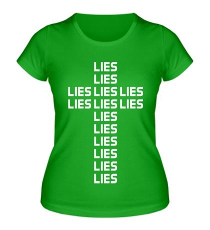 Женская футболка Lies Cross
