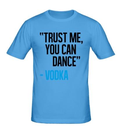 Мужская футболка You can Dance