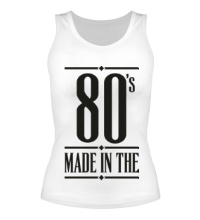Женская майка Made in the 80s