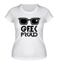 Женская футболка Geek & Proud
