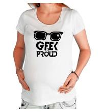 Футболка для беременной Geek & Proud