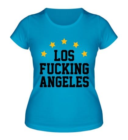Женская футболка Los Fucking Angeles
