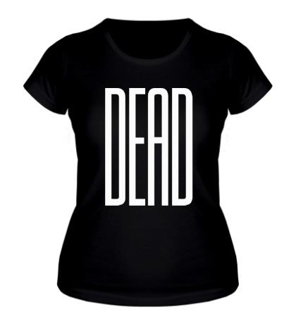 Женская футболка Long Dead
