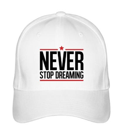 Бейсболка Never Stop Dreaming