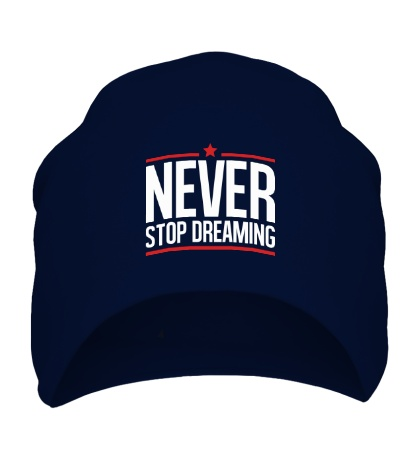 Шапка Never Stop Dreaming