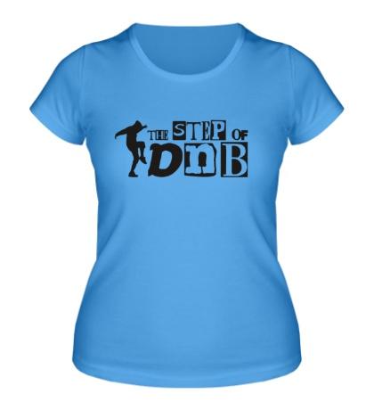 Женская футболка The Step of DNB