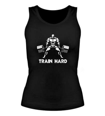 Женская майка Train hard, max power