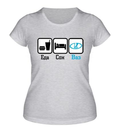 Женская футболка Еда, сон и Ваз