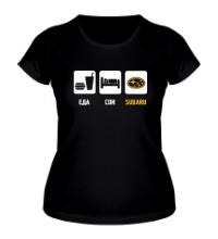 Женская футболка Еда, сон и Subaru