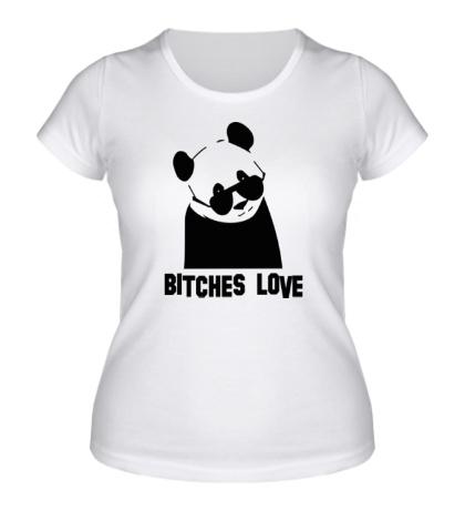 Женская футболка Panda bitches love