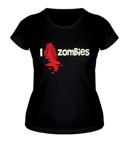 Женская футболка I love zombies glow