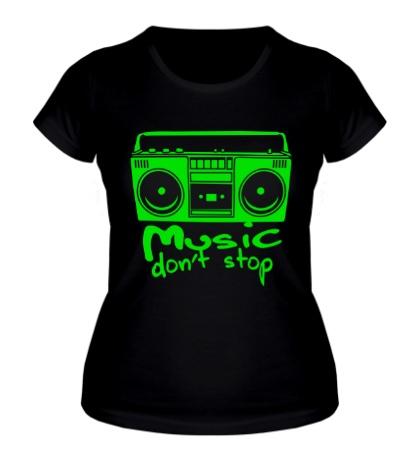 Женская футболка Music dont Stop