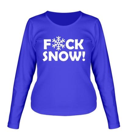 Женский лонгслив Fuck Snow