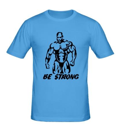 Мужская футболка Будь сильным