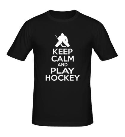 Мужская футболка Keep calm and play hockey