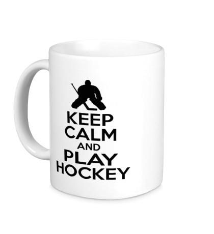 Керамическая кружка Keep calm and play hockey