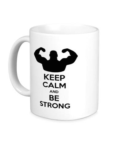 Керамическая кружка Keep calm and be strong