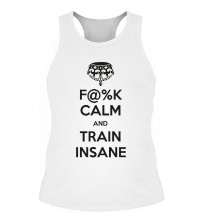 Мужская борцовка F%K calm and train insane