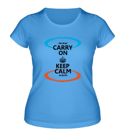 Женская футболка Keep Calm & Portal On