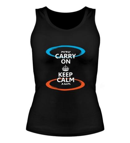 Женская майка Keep Calm & Portal On