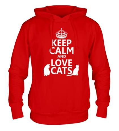 Толстовка с капюшоном Keep calm and love cats.