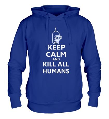 Толстовка с капюшоном Keep calm and kill all humans