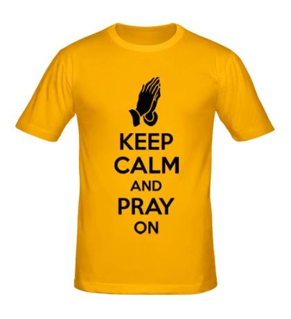 Мужская футболка Keep calm and pray on