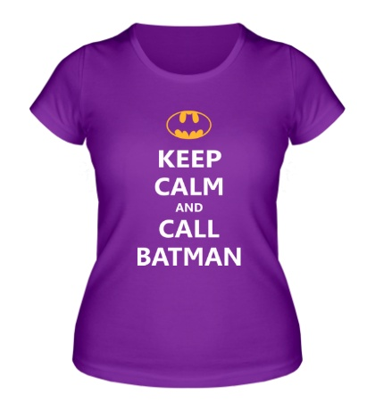 Женская футболка Keep-Calm and call Batman