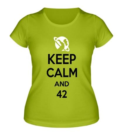 Женская футболка Keep calm and 42