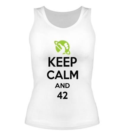 Женская майка Keep calm and 42