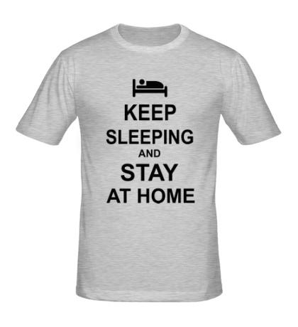 Мужская футболка Keep sleeping and stay at home