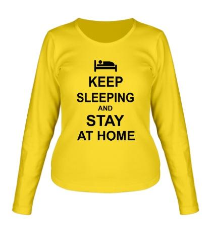 Женский лонгслив Keep sleeping and stay at home