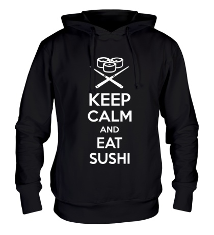 Толстовка с капюшоном Keep calm and eat sushi