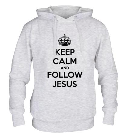 Толстовка с капюшоном Keep calm and follow Jesus.