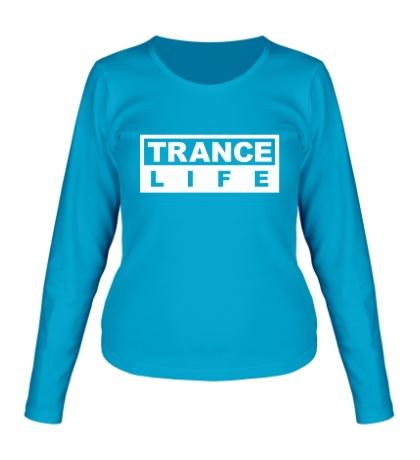Женский лонгслив Trance Life