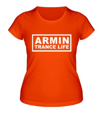 Женская футболка Armin trance life