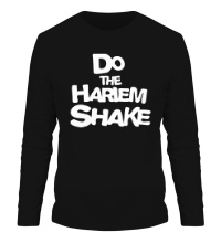 Мужской лонгслив Do the harlem shake