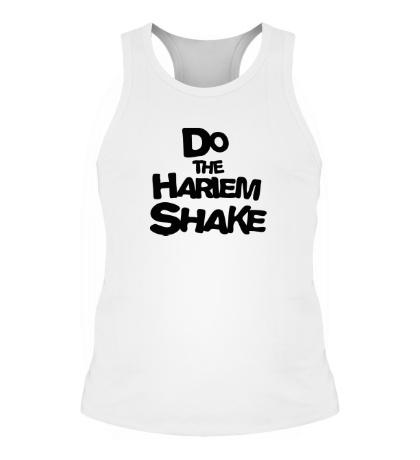 Мужская борцовка Do the harlem shake