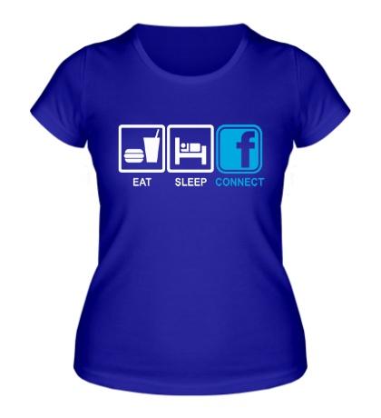 Женская футболка Eat, sleep, facebook