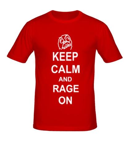 Мужская футболка Keep calm and rage on