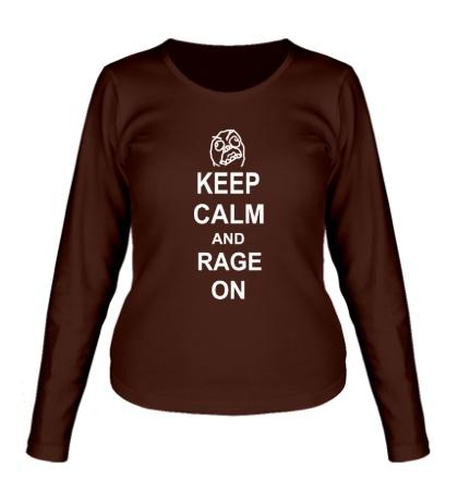 Женский лонгслив Keep calm and rage on