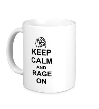 Керамическая кружка Keep calm and rage on