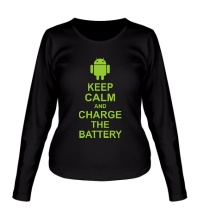 Женский лонгслив Keep calm and charge the battery android