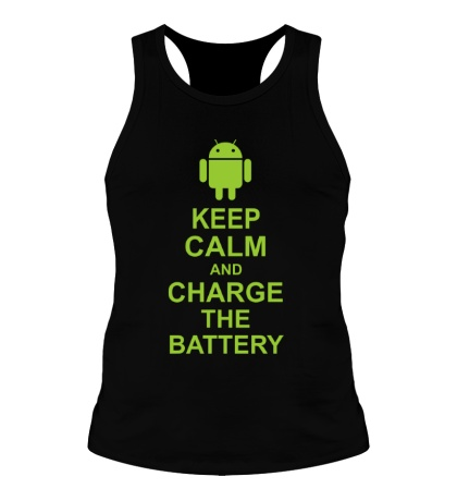 Мужская борцовка Keep calm and charge the battery android