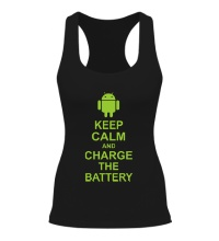 Женская борцовка Keep calm and charge the battery android