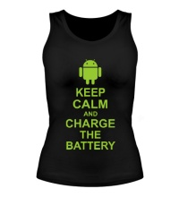 Женская майка Keep calm and charge the battery android