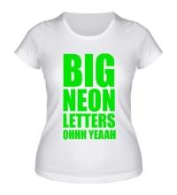 Женская футболка Большие неоновые буквы